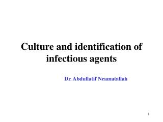 Culture and identification of infectious agents
