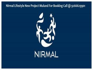 Nirmal Lifestyle New Project Mulund @ 9266629901