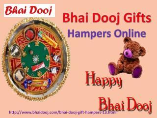Special bhai dooj hampers @ bhaidooj.com!