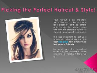 Picking the Perfect Haircut & Style!