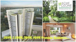 Acme Ozone Ghodbunder Road Thane 2BHK, 2.5BHK, 3BHK, 4BHK Premium Residences