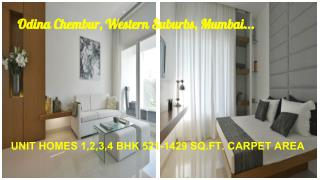 Odina Chembur, Western Suburbs, Mumbai homes with ENDLESS POSSIBILITIES