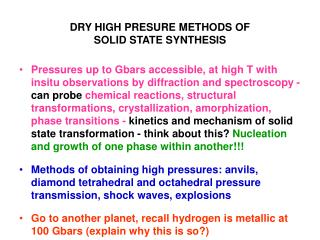 DRY HIGH PRESURE METHODS OF  SOLID STATE SYNTHESIS