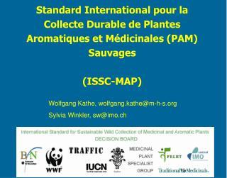 Standard International pour la Collecte Durable de Plantes Aromatiques et M dicinales PAM Sauvages  ISSC-MAP