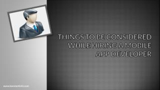 Things To Be Considered While Hiring A Mobile App Developer