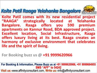 Kotle Patil Raaga @09999620966 Yelahanka Kogilu Bangalore