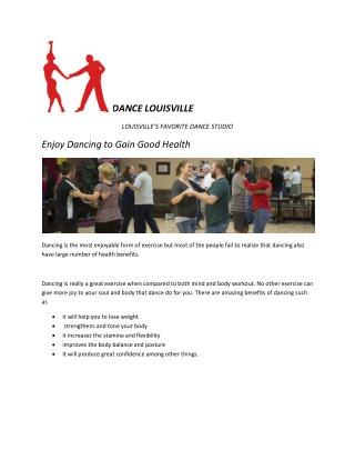 Enjoy Dancing to Gain Good Health