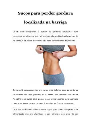 Sucos para perder gordura  localizada na barriga
