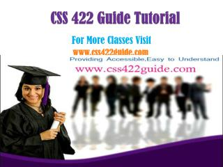 CSS 422 Guide  Peer Educator  /CSS422guidedotcom