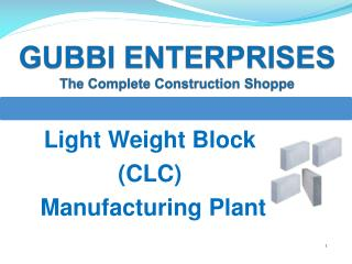 Light Weight Block (CLC) Manufacturing Plant