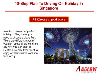 10-step plan to driving on holiday in Singapore