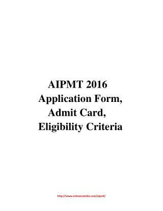 AIPMT 2016 Application Form, Admit Card, Eligibility Criteria
