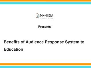 Benefits of Audience Response System to Education