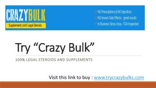 http://www.trycrazybulks.com/ What is Crazy Bulk?