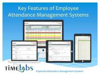 Key Features of Employee Attendance Management Systems
