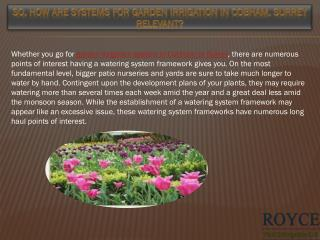 So, How are Systems for Garden Irrigation in Cobham, Surrey Relevant?