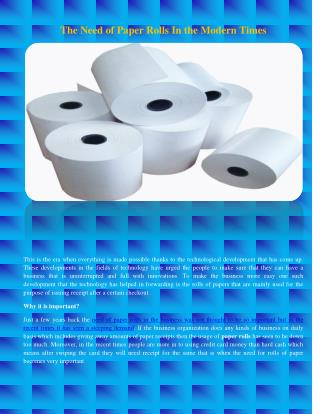 The Need of Paper Rolls In the Modern Times