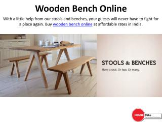 Buy Stools & Benches online in India at Housefull.co.in