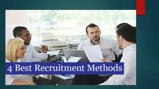 4 Best Recruitment Methods