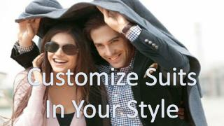 Customize Suits In Your Style