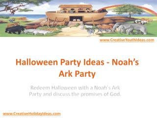 Halloween Party Ideas - Noah's Ark Party