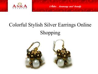 Colorful Stylish Silver Earrings Online Shopping