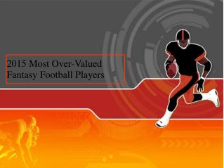 2015 Most Over-Valued Fantasy Football Players
