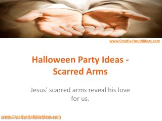 Halloween Party Ideas - Scarred Arms