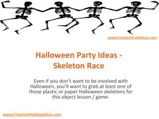 Halloween Party Ideas - Skeleton Race