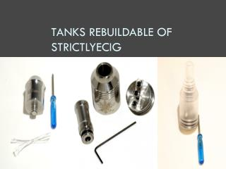 Tanks Rebuildable of strictlyecig