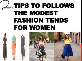 Tips to Follows the Modest Fashion Tends for Women