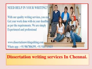 Dissertation writing services In Chennai.