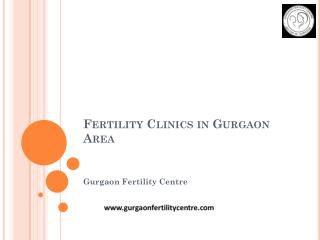 Fertility Clinics in Gurgaon area