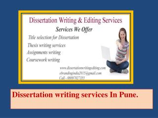 Dissertation writing services In Pune.