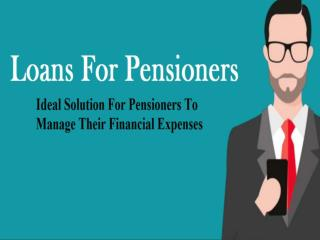 How Useful Are Loans For Pensioners For Retired People of UK