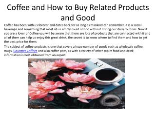 Coffee and How to Buy Related Products and Good
