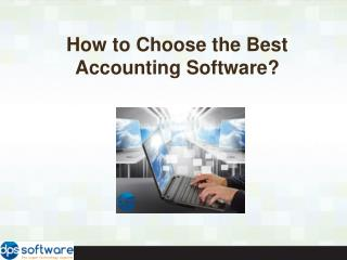 How to Choose the Best Accounting Software?