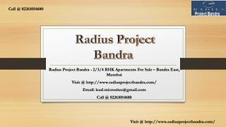 Radius Project Bandra - Bandra East, Mumbai - Price, Review, Floor Plan - Call @ 02261054600