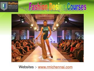 Become a Successful Fashion Designer With RMI Chennai