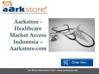 Aarkstore - Healthcare Market Access Indonesia