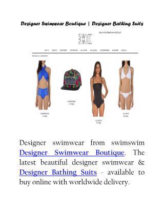 Designer Swimwear Boutique | Designer Bathing Suits