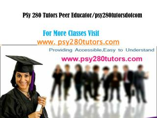 PSY 280 Tutors Peer Educator/psy280tutorsdotcom