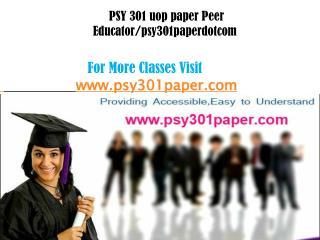 PSY 301(uop) paper Peer Educator/psy301paperkdotcom