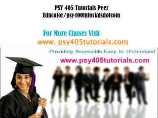 PSY 405Tutorials Peer Educator/psy405tutorialsdotcom