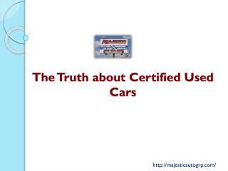 The truth about certified used cars