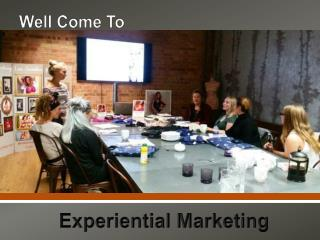 Expand your business with Experiential Marketing