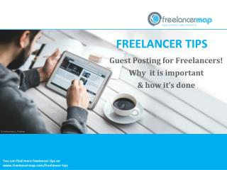 Guest Posting for Freelancers - Why it is important and how it's done