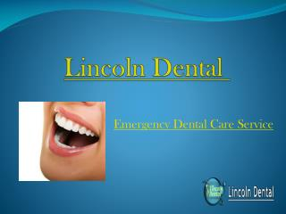 Best Emergency Dental Services in Melbourne - Lincoln Dental