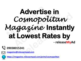 Advertising in Cosmopolitan Magazine through releaseMyAd