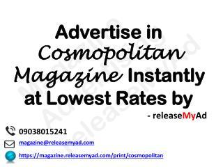 Advertising in Cosmopolitan Magazine through releaseMyAd